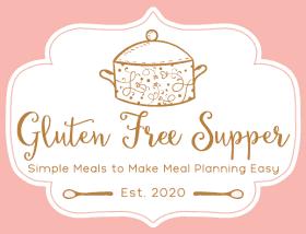 The Gluten Free Supper